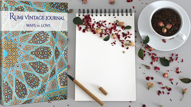 Rumi Vintage Journal: Ways to Love ~ Express your feelings. Follow #Rumi to create a foundation of #love through quotes and poems as prompts.  ❤️ 🖊️