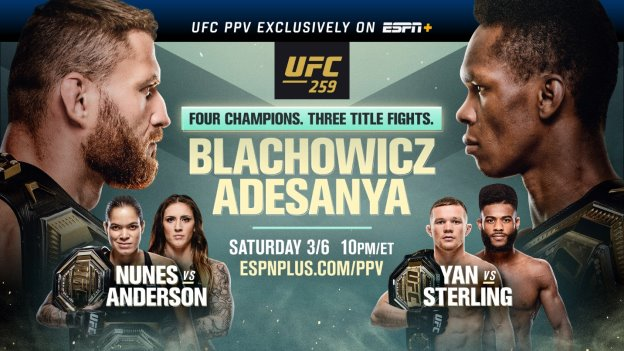 Saturday, ESPN platforms present #UFC259 coverage  2:30p | UFC 259 Countdown | ABC  4:15p | Ariel & The Bad Guy ESPN App, Twitter & ESPNMMA YouTube  5:15p | Early Prelims | ESPN+  6p | Early Prelims | ESPN2, ESPN+  8p | Prelims | ESPN, ESPN+  10p | Main Card | ESPN+ PPV  *All ET https://t.co/L5vf99wcoO