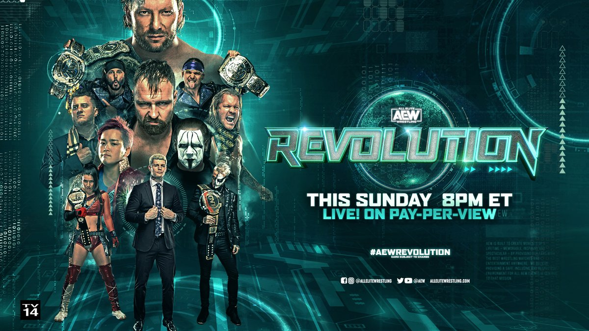 With #AEWRevolution in clear sight. Quote tweet with what matches you're looking forward to the most!  Watch #AEWRevolution LIVE this Sunday only on PPV 8/7c