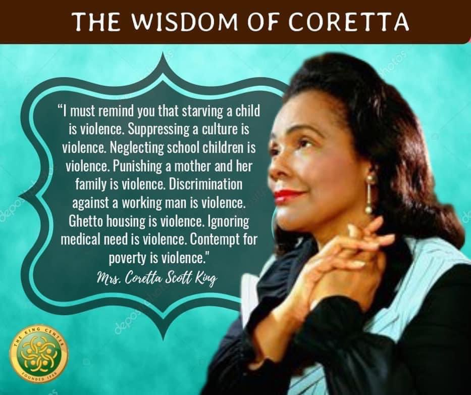Wisdom from our founder, #CorettaScottKing.