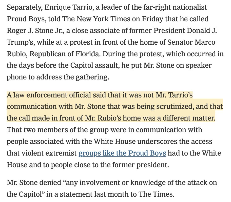 2/ #ProudBoys leader Enrique Tarrio separately told the @nytimes today that he put Roger Stone on speaker at a protest at @marcorubio's house before Jan 6th...  ...but a law enforcement official speaking to the times said this was *NOT* the call being scrutinized. https://t.co/XJrnYTmex6