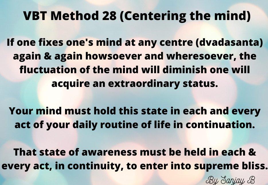 VBT Meditation 28/112 yathā tathā yatra tatra dvādaśānte manaḥ kṣipet / pratikṣaṇaṁ kṣīṇavṛttervailakṣaṇyaṁ dinairbhavet// 51//  #meditate #mindfulness #awareness #selfawareness #motivation #within #SHIVA #happiness #Growth  1/3