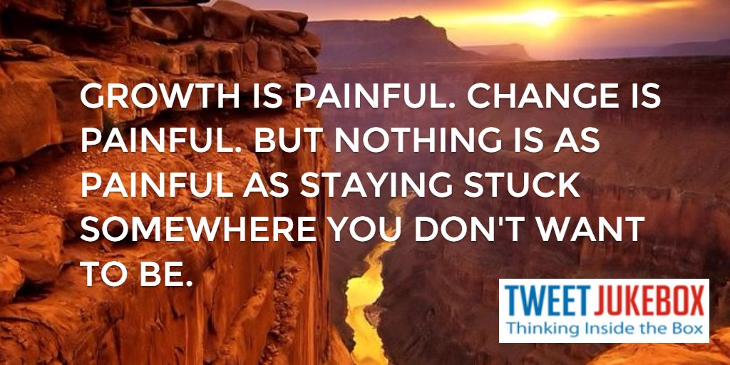 Nothing is as painful as being stuck somewhere you don't want to be. #quote #inspiration