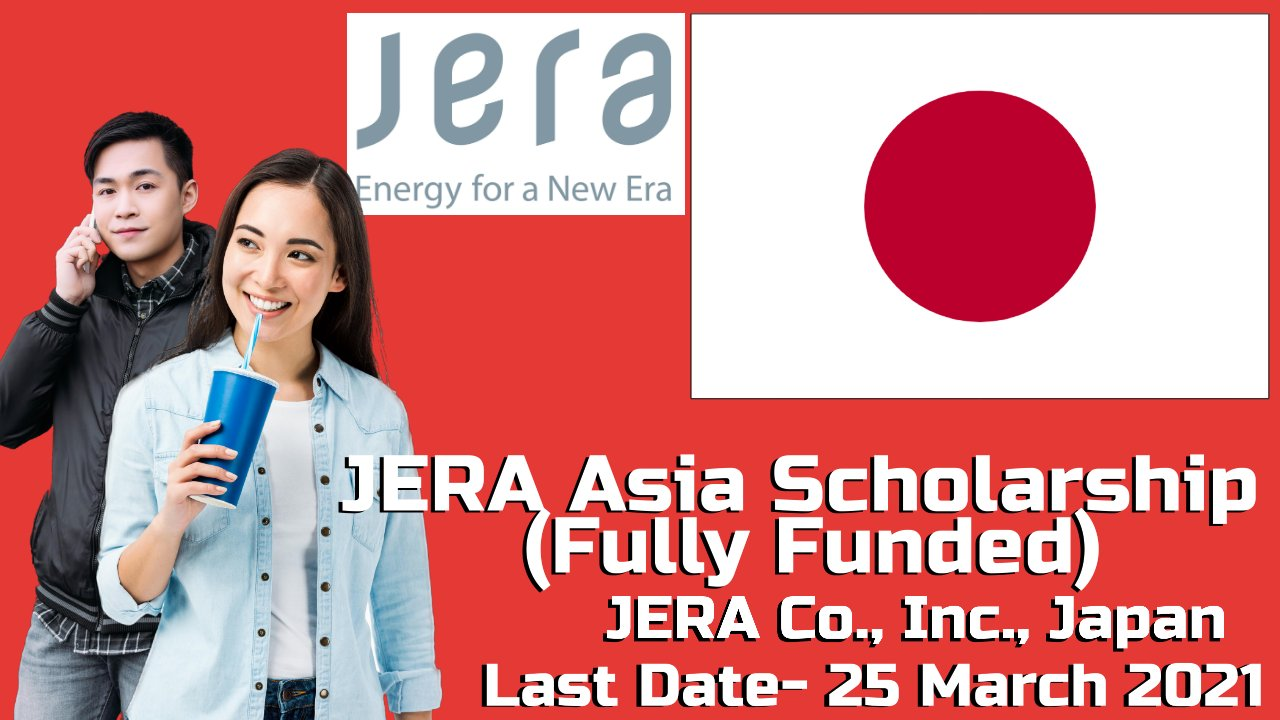 JERA Asia Scholarship (Fully Funded) by JERA Co., Inc., Japan