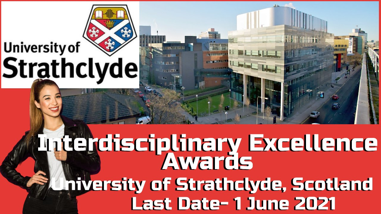 Interdisciplinary Excellence Awards by University of Strathclyde, Scotland