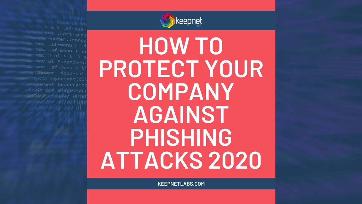 Protect Your Company Against Phishing Attacks in 2020    #databreach #malware #ransomware #emailsecurity #datasecurity #iot #covid19 #CISO #apple #cybersecurity #hacking #technology #infosec #Fraud #tech