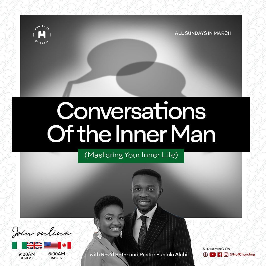 NEW TEACHING SERIES All Sundays In March, starting tomorrow: Conversations Of The Inner Man (Mastering Your Inner Life)  Get Ready to experience major breakthroughs!  #HoFChurchNG #HoF #StrongerBelievers