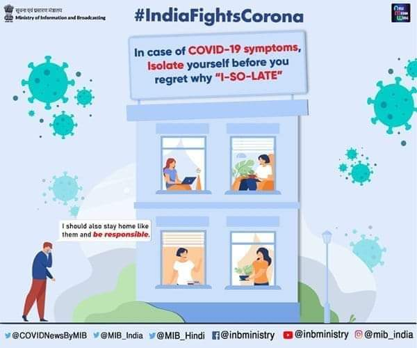 """#IndiaFightsCorona:   In case of #COVID19 symptoms, Isolate yourself before you regret why """"I--SO--LATE""""  #StaySafe #StayHome🏡 #Unite2FightCorona"""