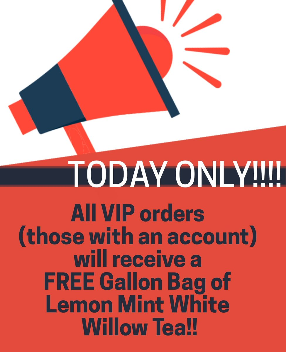 #smallbusiness #SmallBusinessSaturday All #VIP orders placed Today will receive a #FREE GALLON BAG OF #LEMON #MINT WHITE WILLOW TEA!  How do you become a VIP? Simply visit  & create an account! Easy!  Get your #FREETEA Don't miss out on this #GIVEAWAY