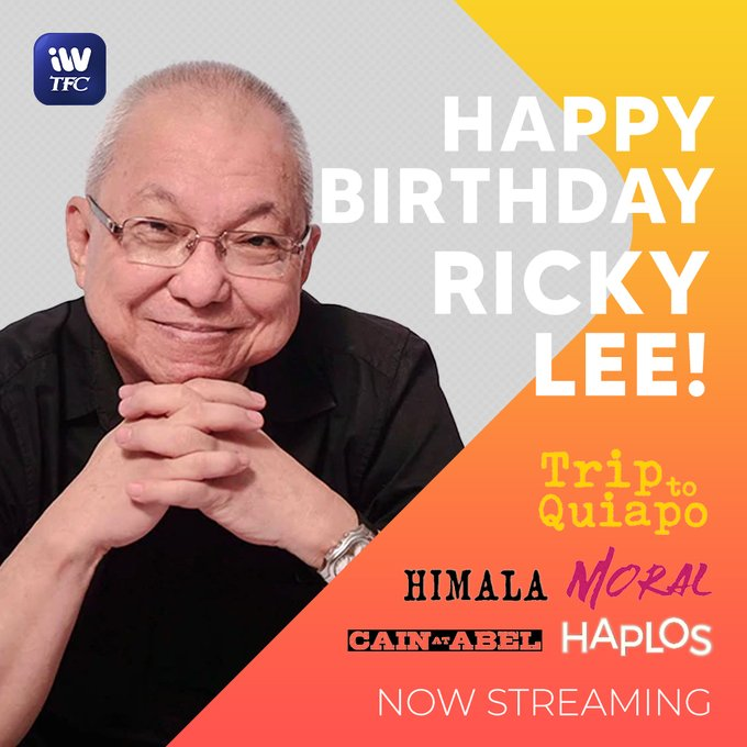 Happy birthday, Sir Ricky Lee!   Watch his shows and movies today on iWantTFC!
