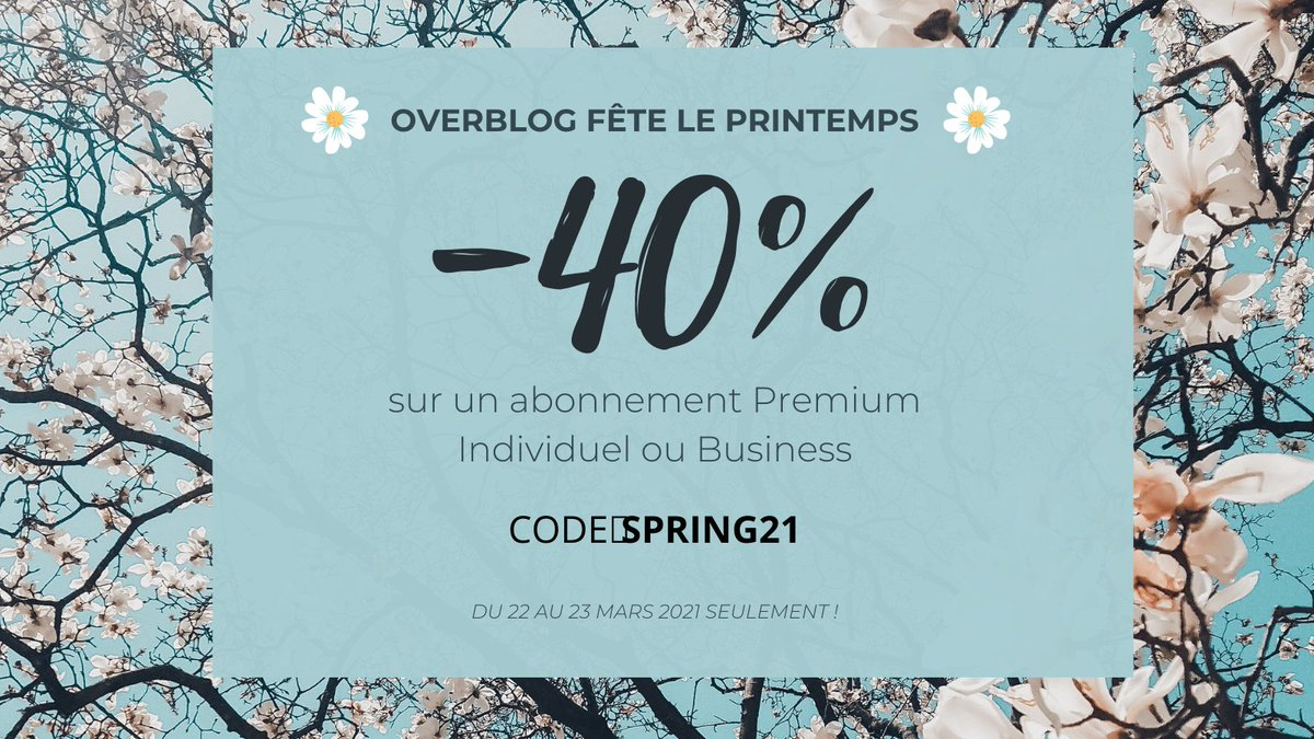 Overblog fête le printemps ! 🌸  Profitez d'une remise exceptionnelle de 40% pour tout achat d'un abonnement premium Individuel ou Business avec le code SPRING21  jusqu'au 28 mars 2021 seulement !   Envie d'en profiter ? C'est par ici 👉https://t.co/1xYNQrrtKv https://t.co/Nqchmy0rMX
