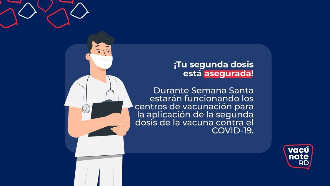 """Salud Pública RD on Twitter: """"Desde el Plan #VacúnateRD les informamos que  si su segunda dosis les corresponde durante Semana Santa, podrán dirigirse  a su centro de vacunación para su aplicación, ya"""