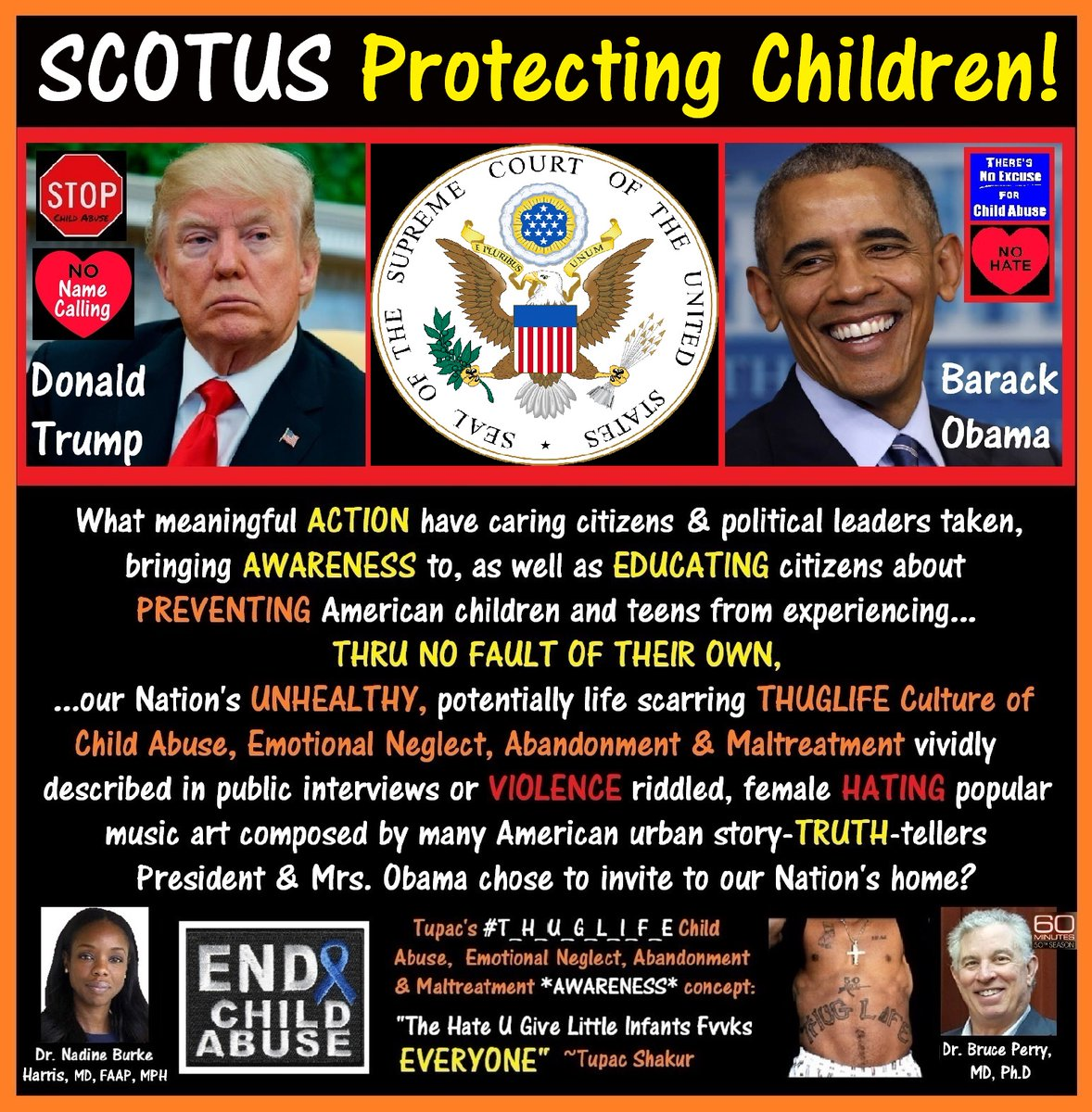 @Mr_Berman @ZoeTillman Is #SCOTUS peeved at Donald Trump for ignoring our Nation's Child Care Public Health CRISIS vividly described in Gun Violence riddled, FEMALE DENIGRATING music composed by many Pres & Mrs Obama WH guests!    #ReportSuspectedChildAbuse  ☮️♥️🇺🇸 EndHate2021