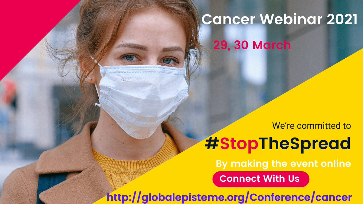 "We are glad to invite you to attend ""#WebinaronCancerResearch"" which is going to held online scheduled from March 29 - 30, 2021.  #Cancer #CancerResearch #Cancers #chemotherapy  #GeneTherapy #GynecologicalCancer"