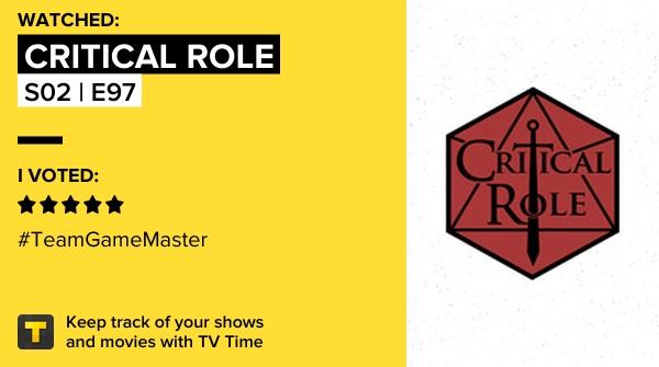 eu claramente não tenho auto controle e assisti S02 | E97 de Critical Role! #criticalrole   #tvtime