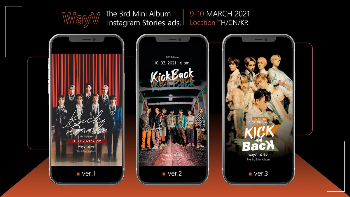 📣 WayV The 3rd Mini Album Instagram Stories ads.   🗓 9 - 10 Mar 2021 📍 THAILAND, CHINA, KOREA   💚To our support, from Thai WayZhenNi   #WayV #WeiShenV #威神V #WayV_Kick_Back