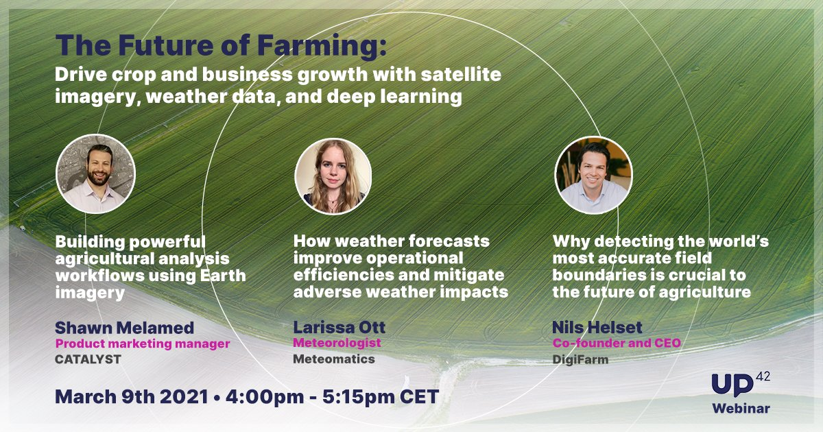 The Future of Farming : With Satellite Imagery, Weather Data, & Deep Learning