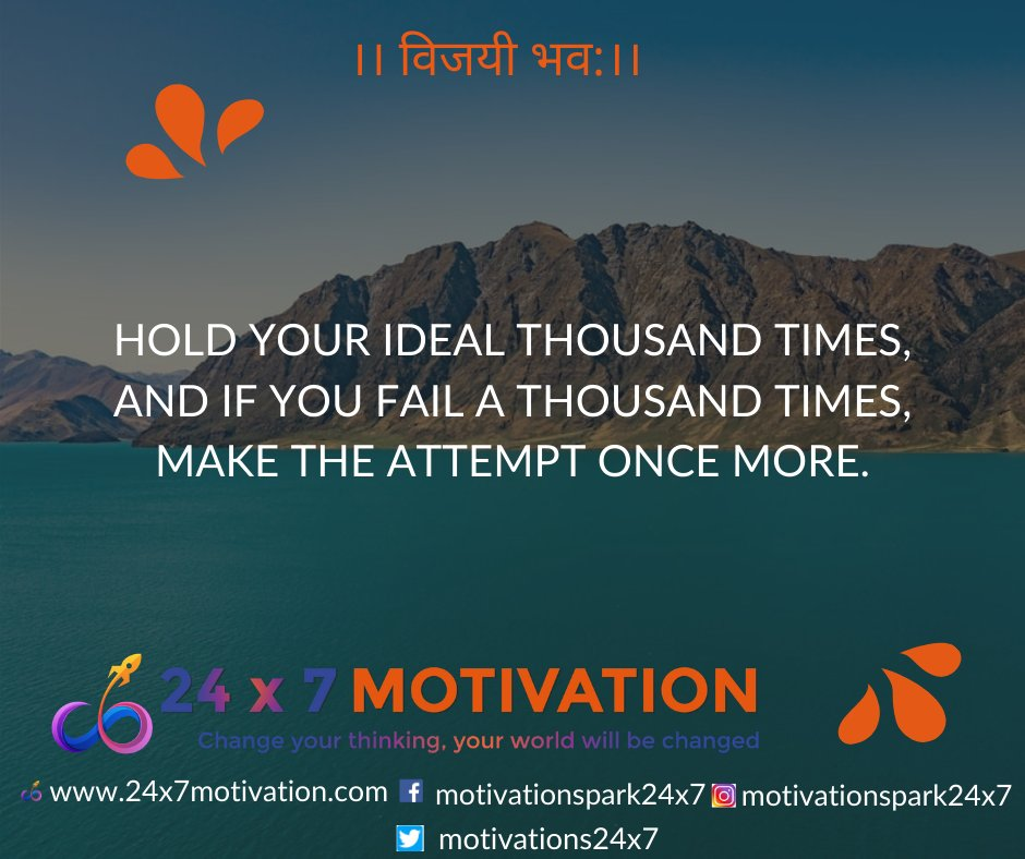 Hold your ideal thousand times, and if you fail a thousand times, make the attempt once more. #motivationalquotes #motivation #motivational #24x7motivation #quoteoftheday #quotes  #inspiration #love  #likeforlikes #Amazing  #mindset  #happy #preparation #reality #people #life