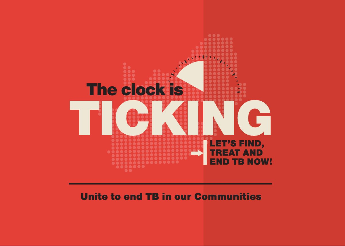 'The Clock Is Ticking! Let's Find, Treat and End TB Now!' https://t.co/LNb579cg40