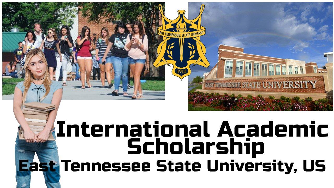 International Academic Scholarship, East Tennessee State University, US