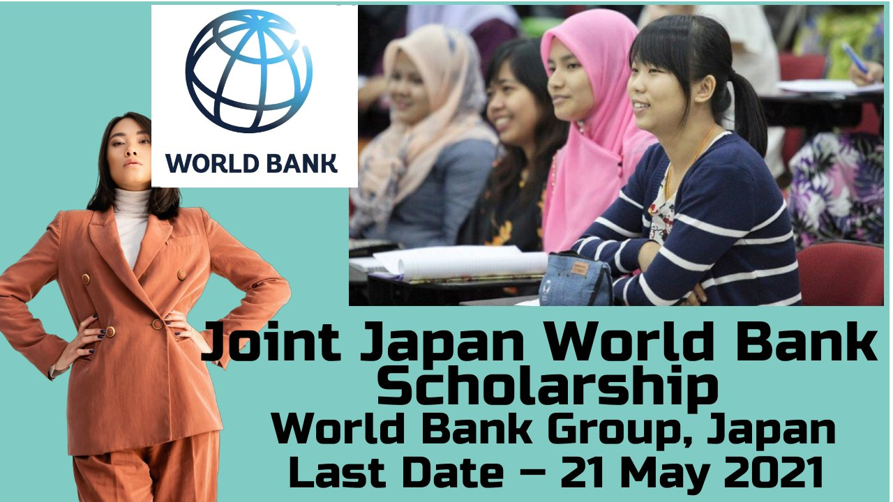 Joint Japan World Bank Scholarship by World Bank Group, Japan