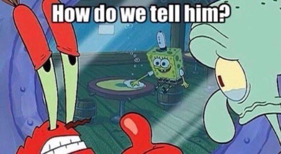 """reactions on Twitter: """"spongebob cleaning tables while mr krabs and  squidward say how do we tell him… """""""