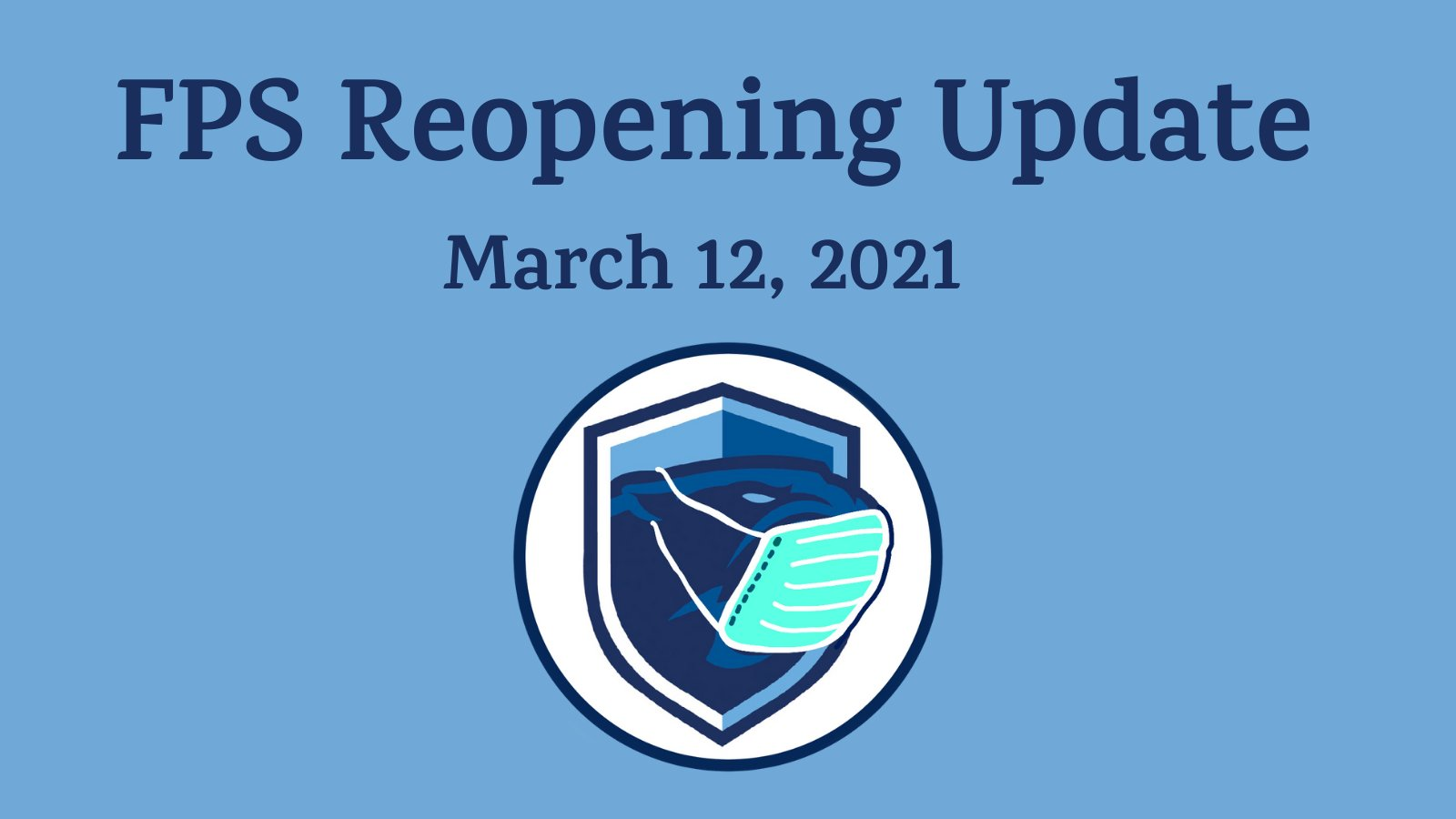 Franklin Public Schools, MA: Reopening Update - March 12, 2021