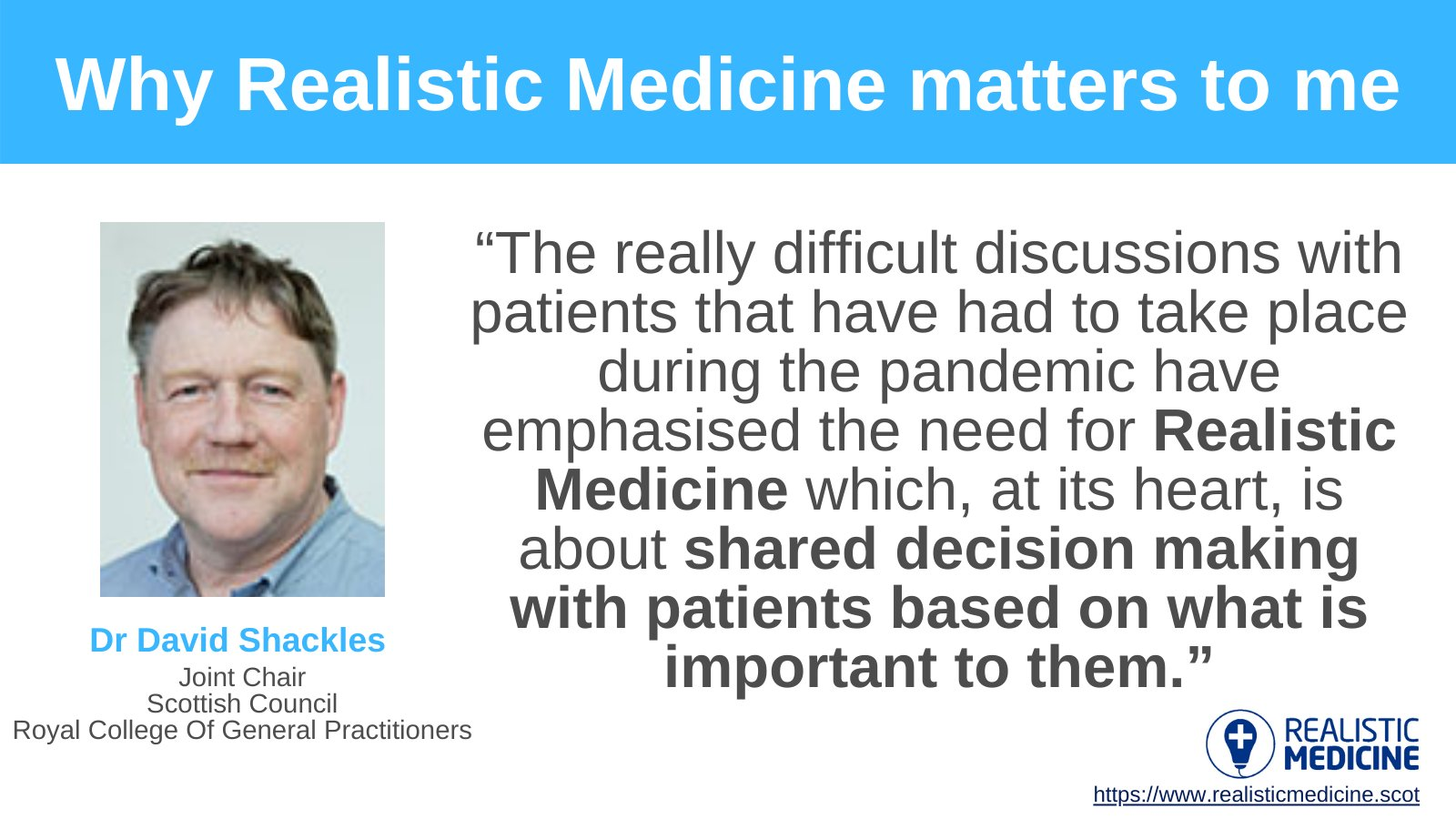"""Realistic Medicine on Twitter: """"Dr David Shackles shares his view as Joint  Chair of @RCGPScotland on #WhyRMMatters within primary care. Register now  for the CMO's Annual Report launch on 17 March: https://t.co/PMaoif3tDB  #RealisticMedicine… https ..."""