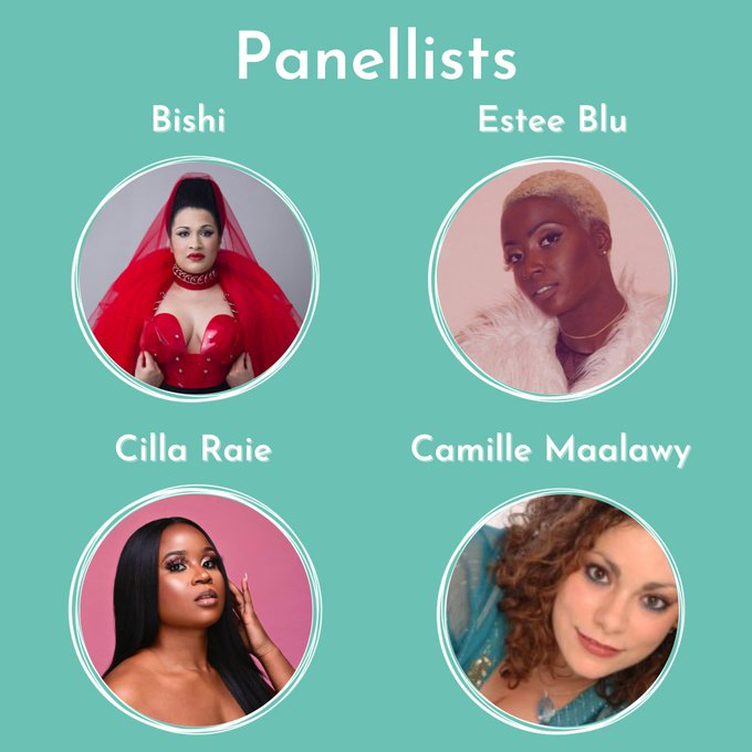 Photos of four panellists on a teal background. White text at the top says: panellists. Above each photo is the name of the artist, and the photo is surrounded by white circles. Clockwise from left: Bishi, Estee Blu, Cilla Raie, Camille Maalawy.