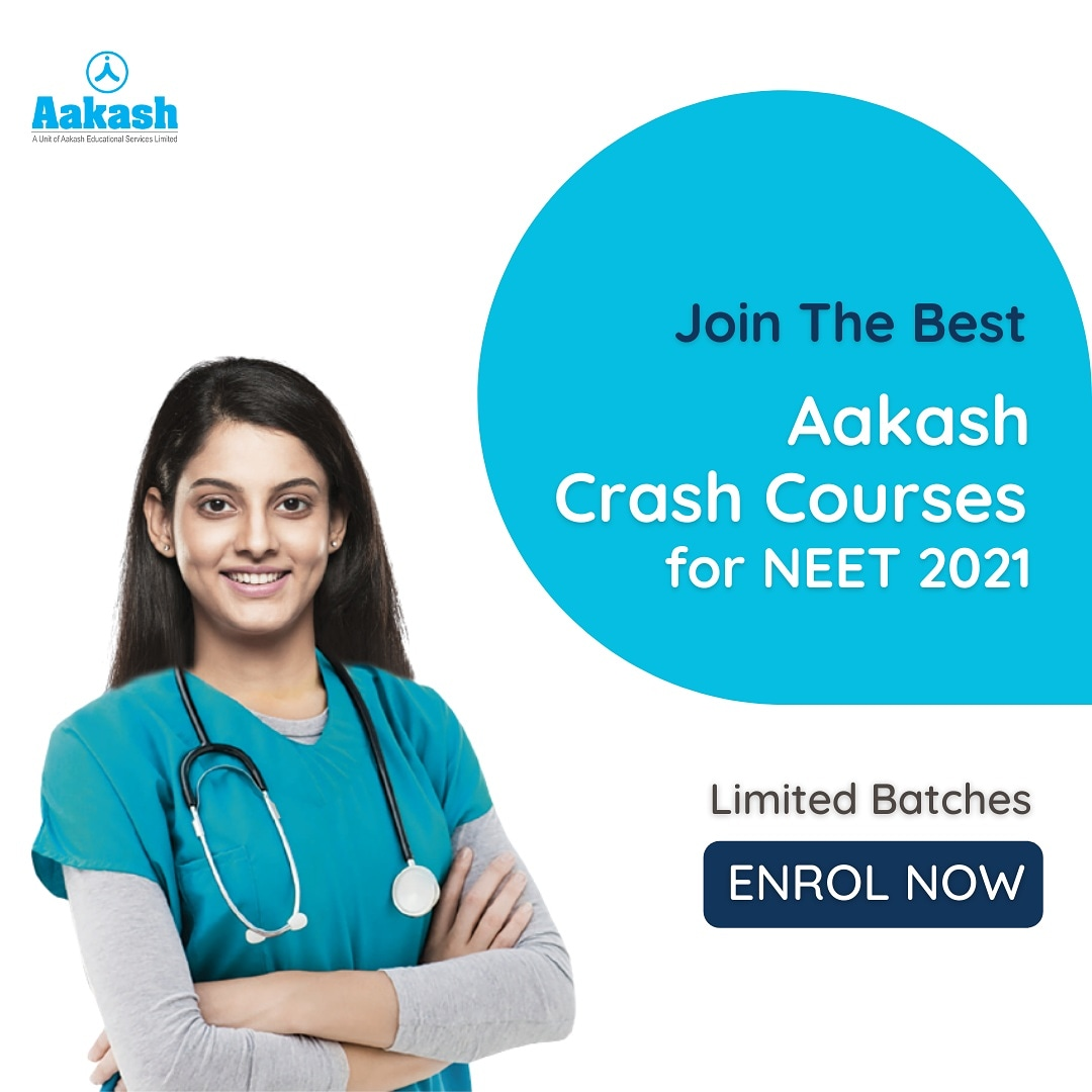 Time to strengthen your NEET 2021 Preparation with Aakash Crash Courses. Register today https t.co 2uISyVFfkV https t