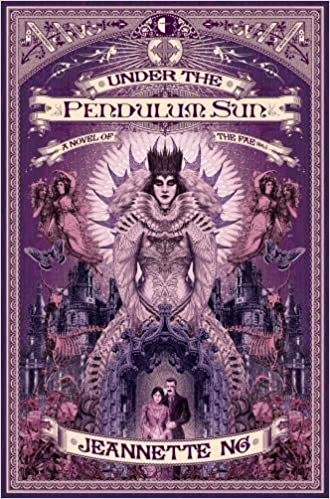 'Under the Pendulum Sun' by Jeanette Ng