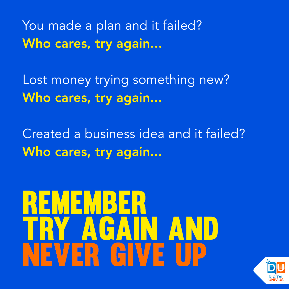 🎯 We all have bad times, bad days and bad choices but remember that there is no failure except in no longer trying... - 💯 Never give up and keep triying! #DigitalUniv #MotivationForLife #SuccessClub