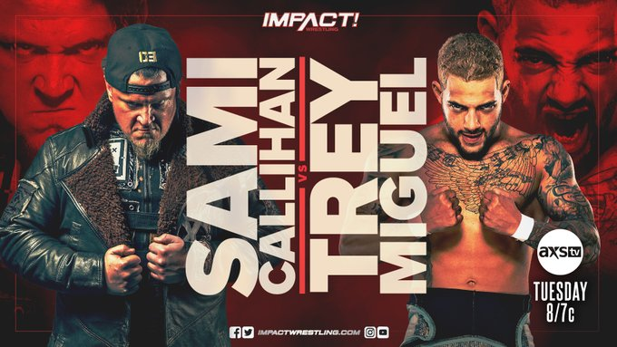 IMPACT Wrestling Sami Callihan Trey Miguel