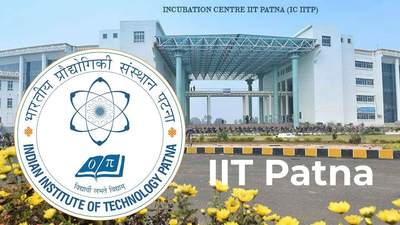Postdoctoral Fellowship at IIT Patna l Fellowship =Rs 80,000/- Per Months