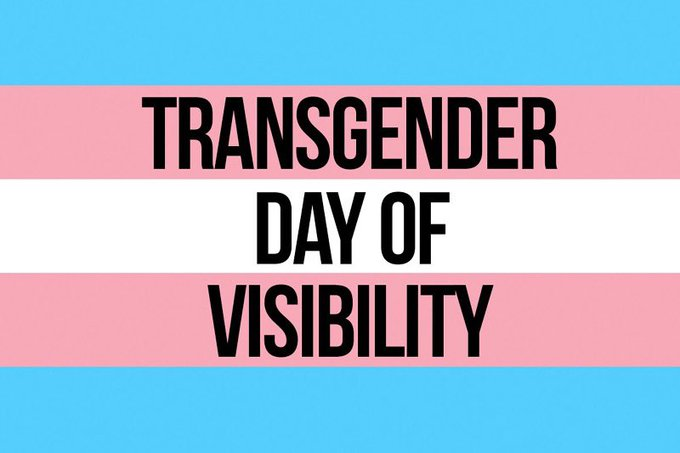 Happy #TransDayOfVisibility  To all the beautiful trans people in my life, I see you, I love you, I thank