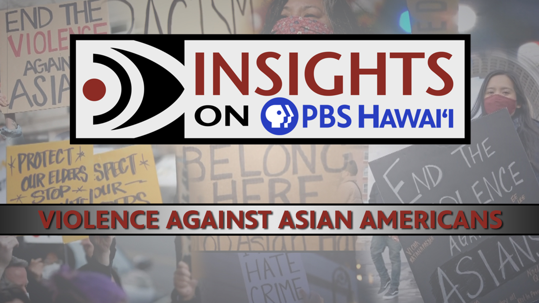 Tonight at 8 p.m. on PBS Hawaii Insights. @uhm_es Brian Chung joins U.S. Sen. Mazie Hirono and a group of panelists to discuss the rise in violence against Asians.