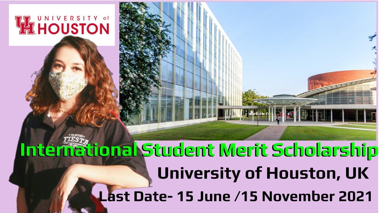 International Student Merit Scholarship by University of Houston, UK