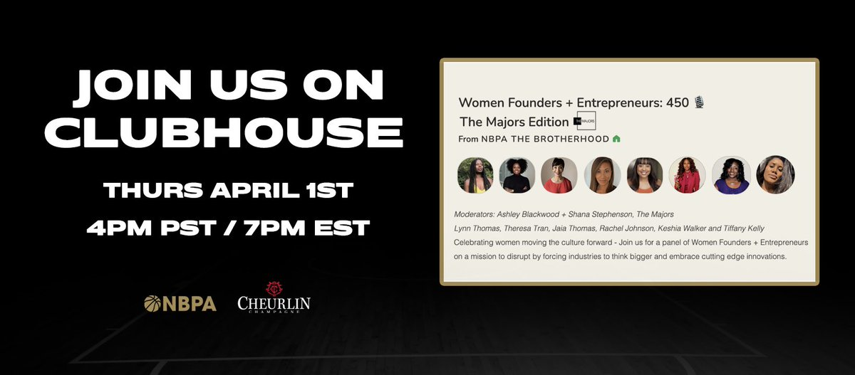 NBPA Brotherhood on @joinclubhouse presents 450 Conversations: Women Founders and Entrepreneurs –– The Majors Edition.  Presented by Cheurlin the Official Champagne of the NBPA, Join us today at 7 PM EST as we celebrate women founders and entrepreneurs who are changing the game. https://t.co/6xosNPeCB9