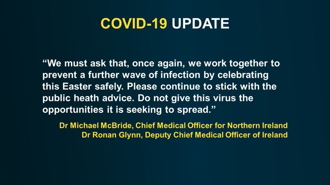 """""""We must ask that, once again, we work together to prevent a further wave of infection by celebrating this Easter safely. Please continue to stick with the public heath advice.Do not give this virus the opportunities it is seeking to spread."""""""