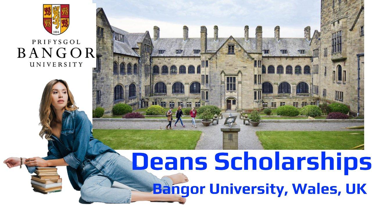 Deans Scholarships by Bangor University, Wales, UK