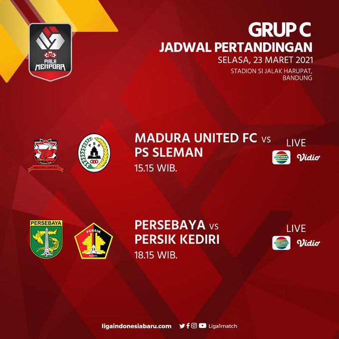 Pertandingan matchday 1 Grup C Piala Menpora 2021, Selasa (23/3/2021): Madura United vs PS Sleman, Persebaya vs Persik Kediri