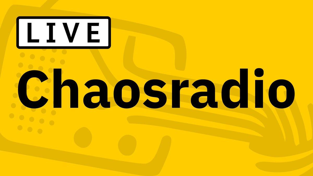 Chaosradio live