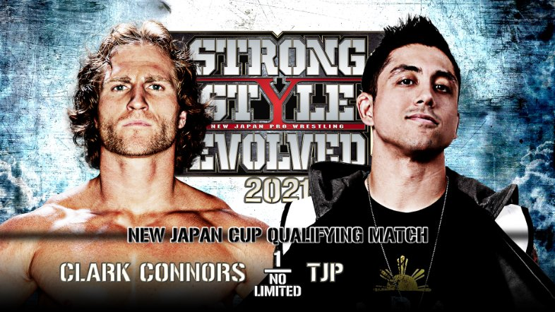 New Japan Match Card. Wrestlers are Clark Connors versus TJP. NJPW Strong for 3/26/21