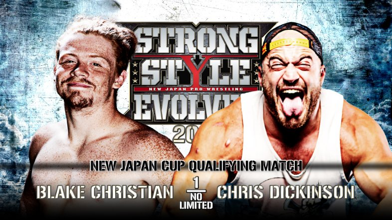 New Japan Match Card. Wrestlers are Blake Christian versus Chris Dickinson