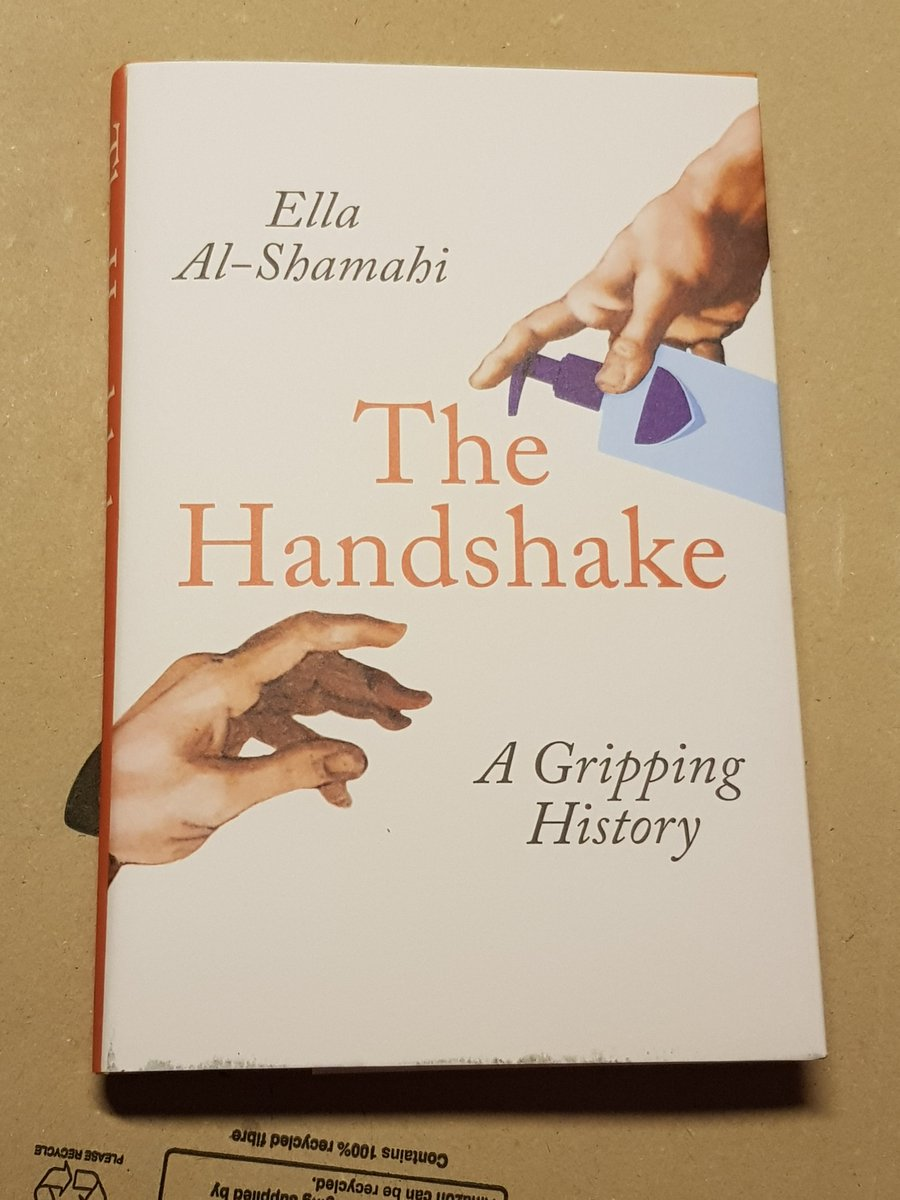 Book cover. Ella Al-Shamahi. The Handshake. A Gripping History.