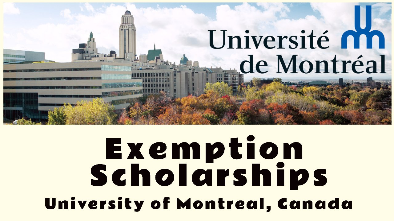Exemption Scholarships 2021  by University of Montreal, Canada