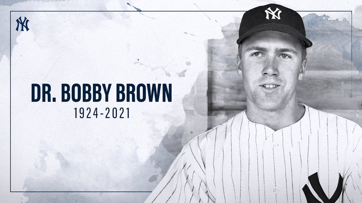 "New York Yankees on Twitter: ""The Yankees mourn the passing of Dr. Bobby Brown— a member of 5 Yankees championship teams, WWII & Korean War veteran, President of the American League from"