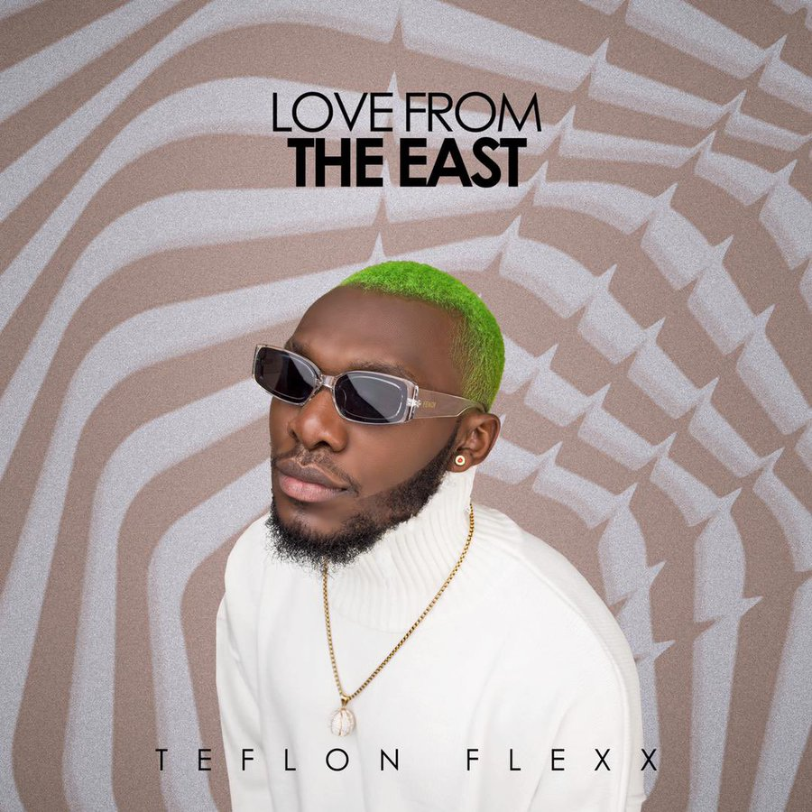 Teflon Flexx announces May 14 for Sophomore EP 'Love From The East'