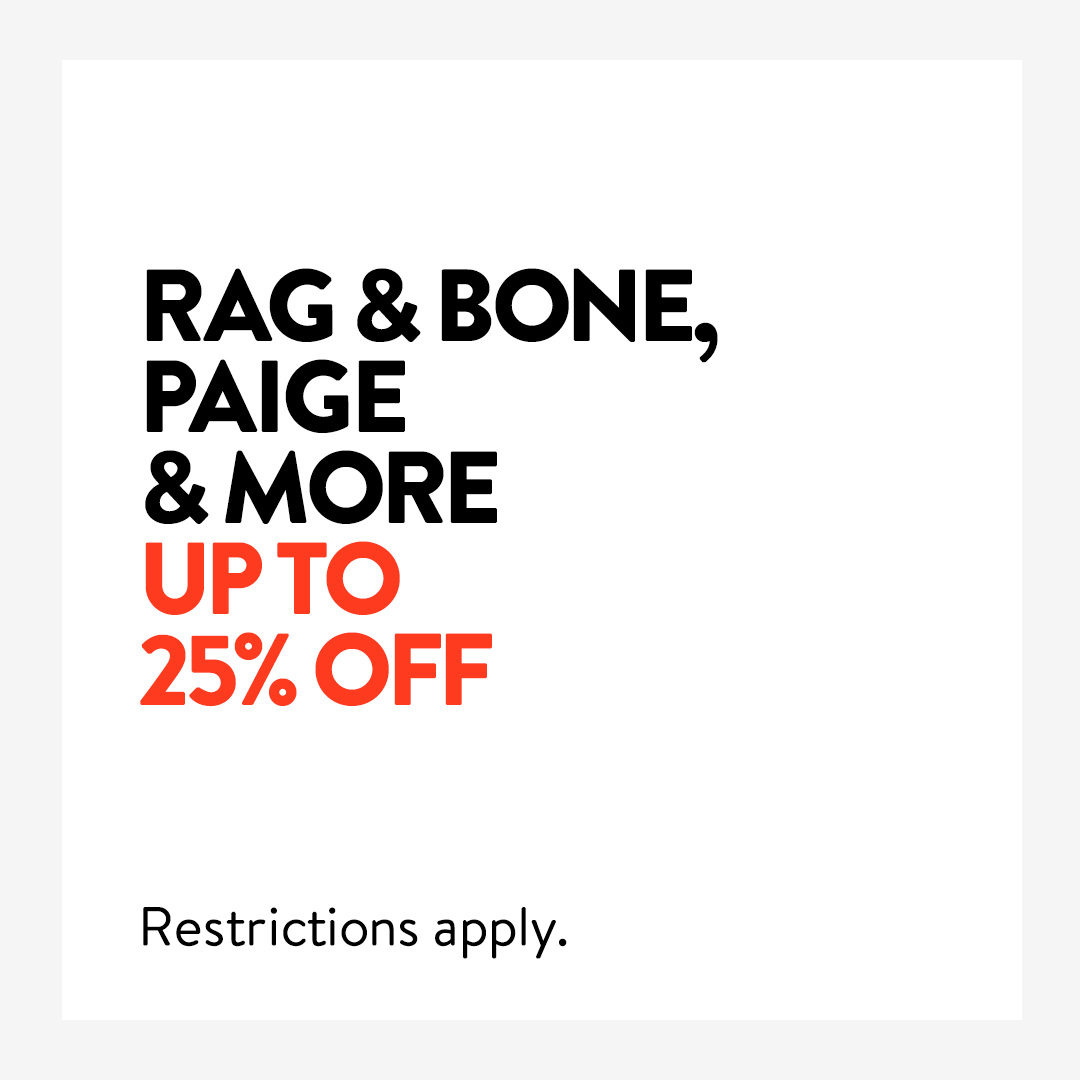 Up to 25% off: rag & bone, PAIGE and more! We're price matching selected denim styles from top brands for a limited time. Restrictions apply. Shop now: https://t.co/Xmjzv1ftAe https://t.co/exQFHKJ35k