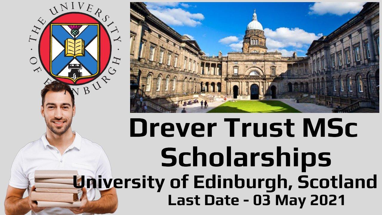 Drever Trust MSc Scholarships by University of Edinburgh, Scotland